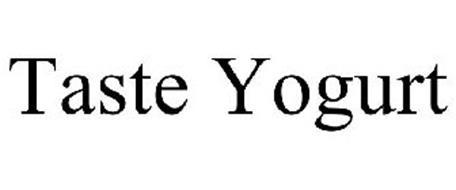 TASTE YOGURT
