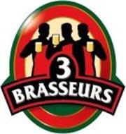 3 BRASSEURS