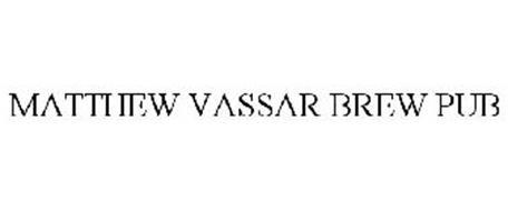 MATTHEW VASSAR BREW PUB