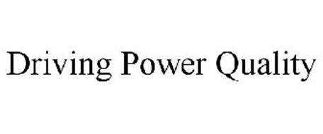 DRIVING POWER QUALITY