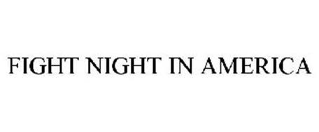 FIGHT NIGHT IN AMERICA