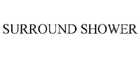 SURROUND SHOWER