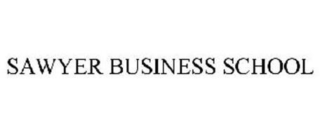 SAWYER BUSINESS SCHOOL