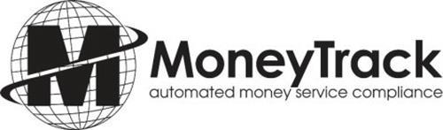 M MONEYTRACK AUTOMATED MONEY SERVICE COMPLIANCE