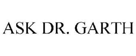 ASK DR. GARTH