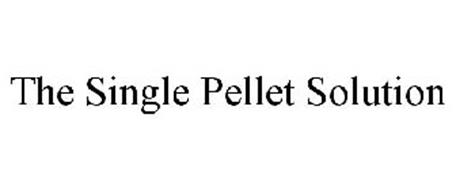 THE SINGLE PELLET SOLUTION