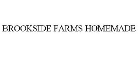 BROOKSIDE FARMS HOMEMADE