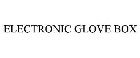 ELECTRONIC GLOVE BOX