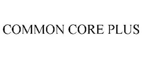 COMMON CORE PLUS