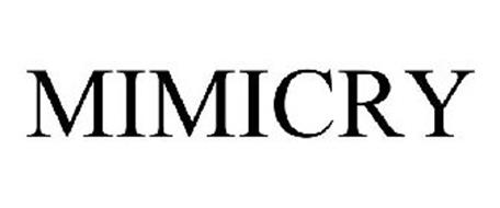 MIMICRY
