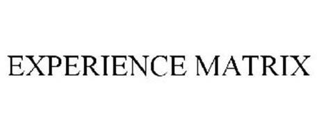 EXPERIENCE MATRIX