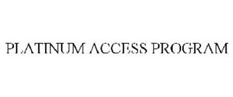 PLATINUM ACCESS PROGRAM