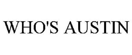 WHO'S AUSTIN