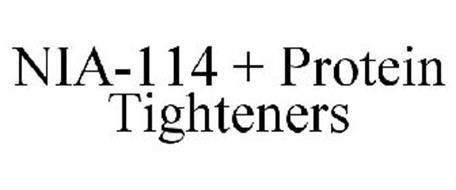 NIA-114 + PROTEIN TIGHTENERS