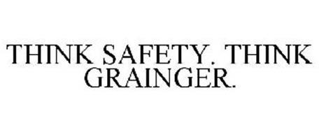 THINK SAFETY. THINK GRAINGER.