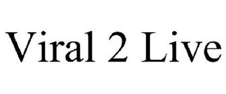 VIRAL 2 LIVE