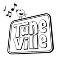 TUNE VILLE