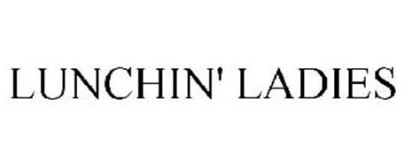 LUNCHIN' LADIES