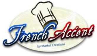 FRENCH ACCENT BY MARKET CREATIONS