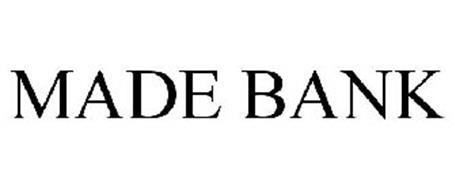 MADE BANK