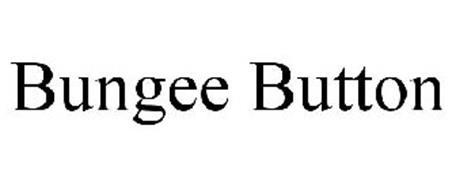 BUNGEE BUTTON