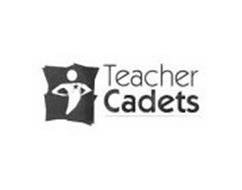 TEACHER CADETS