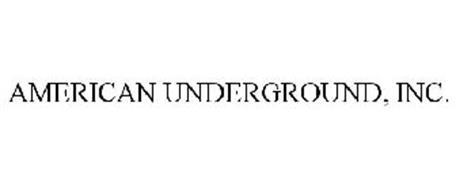 AMERICAN UNDERGROUND, INC.