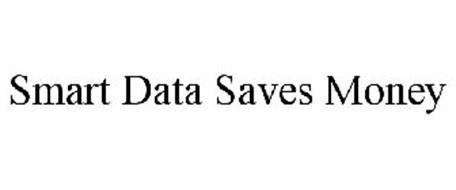 SMART DATA SAVES MONEY