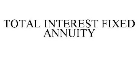 TOTAL INTEREST FIXED ANNUITY