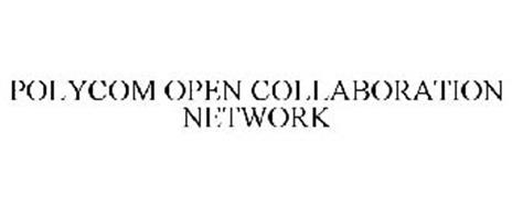 POLYCOM OPEN COLLABORATION NETWORK