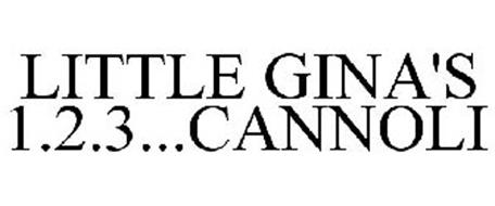 LITTLE GINA'S 1.2.3...CANNOLI