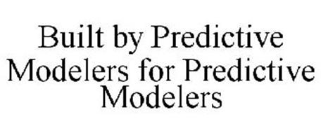 BUILT BY PREDICTIVE MODELERS FOR PREDICTIVE MODELERS