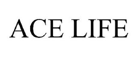 ACE LIFE
