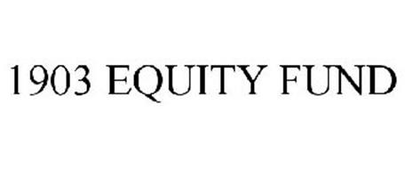 1903 EQUITY FUND