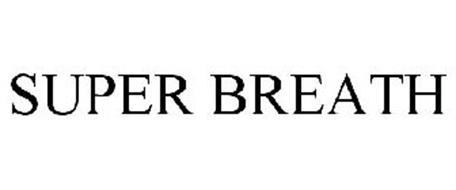 SUPER BREATH