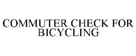 COMMUTER CHECK FOR BICYCLING