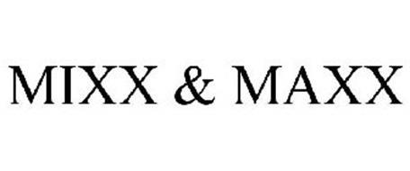 MIXX&MAXX