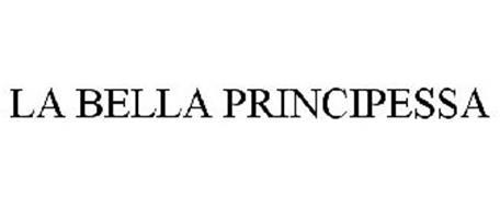 LA BELLA PRINCIPESSA