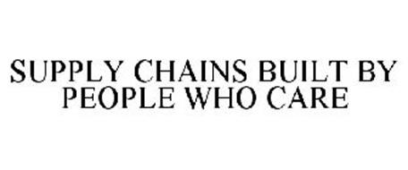 SUPPLY CHAINS BUILT BY PEOPLE WHO CARE