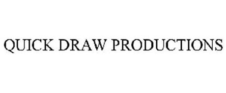 QUICK DRAW PRODUCTIONS
