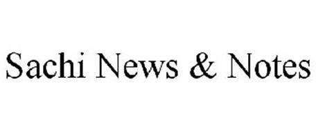 SACHI NEWS & NOTES