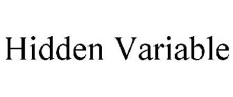 HIDDEN VARIABLE