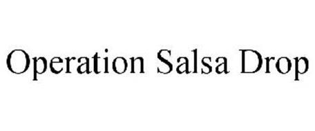 OPERATION SALSA DROP