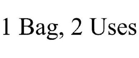 1 BAG, 2 USES