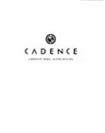 CADENCE A WORLD OF TRAVEL, IN SYNC WITH YOU