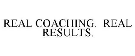 REAL COACHING. REAL RESULTS.