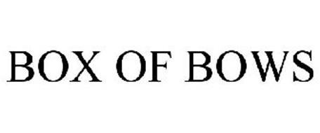 BOX OF BOWS