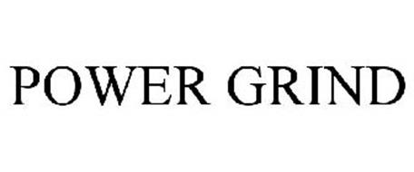 POWER GRIND