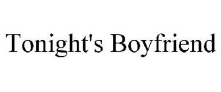 TONIGHT'S BOYFRIEND