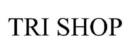 TRI SHOP